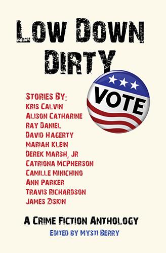 Low Down Dirty Vote, Vol. 1